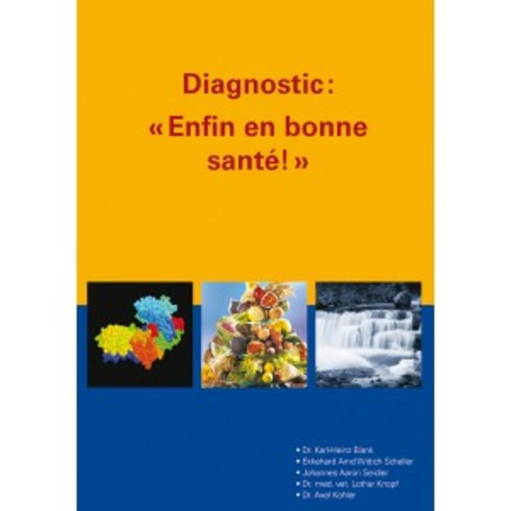 Livre: diagnostic: enfin en bonne santé! - divers - naturamedicatrix -142456