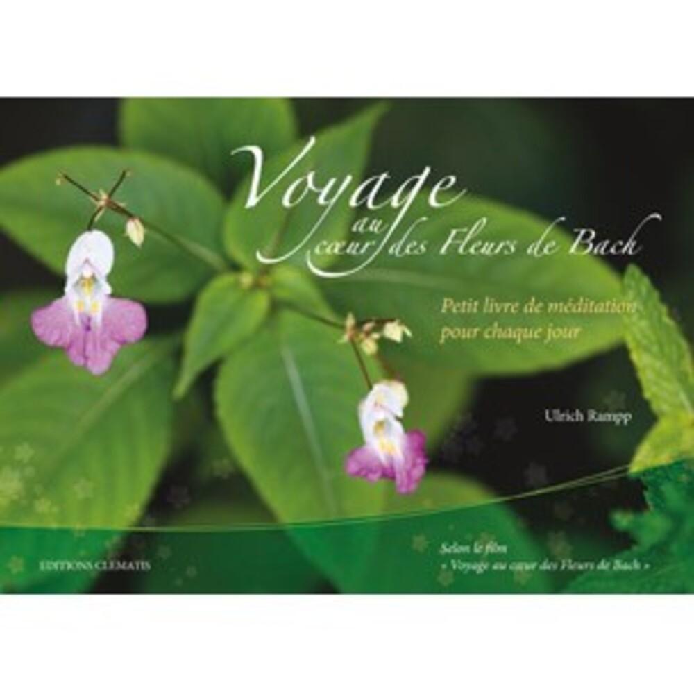 Livre : voyage au coeur des fleurs de bach - divers - biofloral -134067